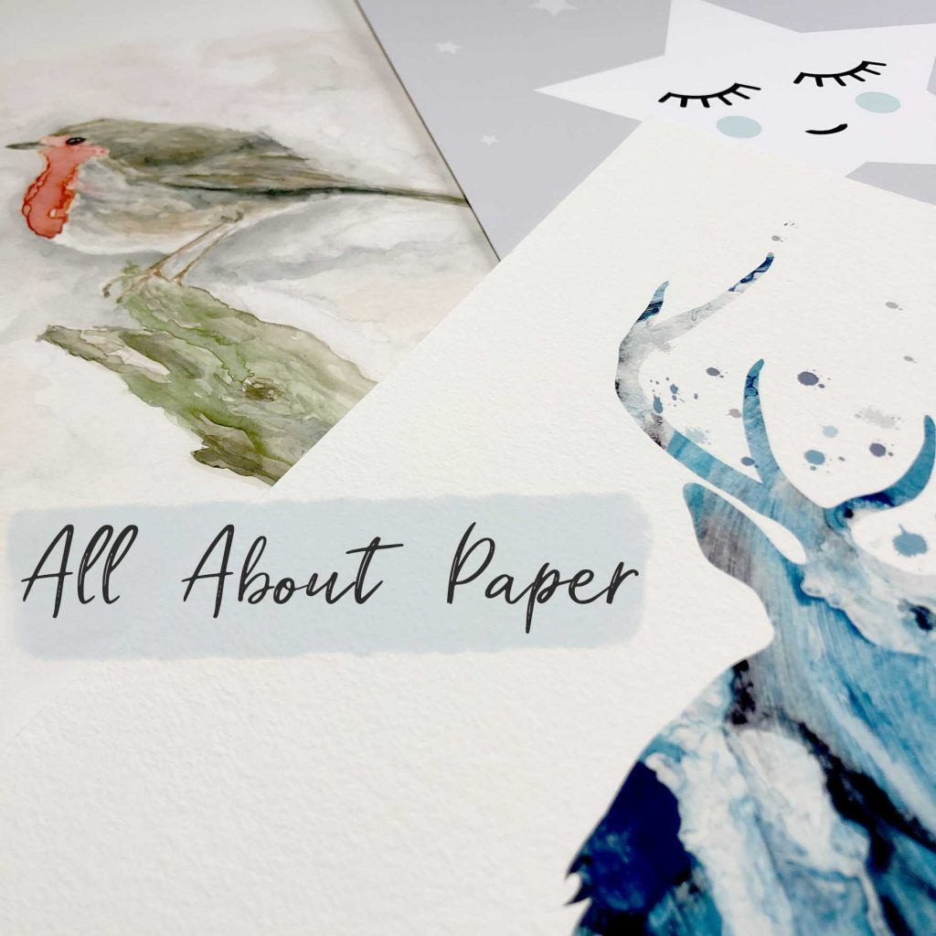 Blog post all about paper - choosing the best paper for Art Prints